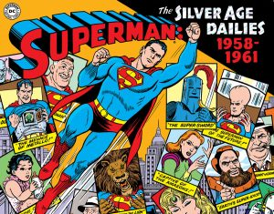 Superman: The Silver Age Dailies, vol. 1: 1958-1961