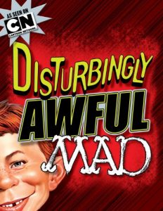 Disturbingly Awful MAD