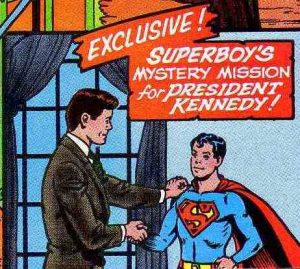 Superboy meets JFK