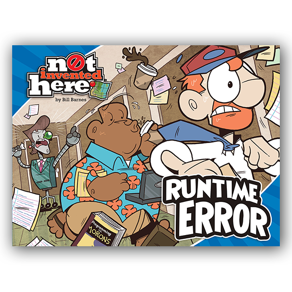 Not Invented Here: Runtime Error