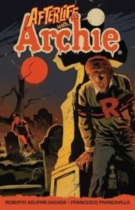 Afterlife With Archie vol. 1 TPB