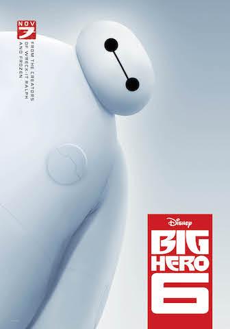 Big Hero 6 poster with Baymax