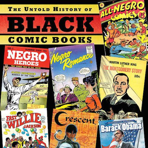 Untold History of Black Comic Books