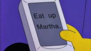 Eat Up Martha from The Simpsons