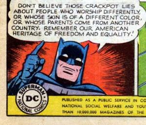 Batman 1950s PSA on immigrants