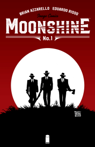 Moonshine #1 (October 2016)