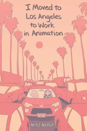 I Moved to Los Angeles to Work in Animation (Boom! Studios)