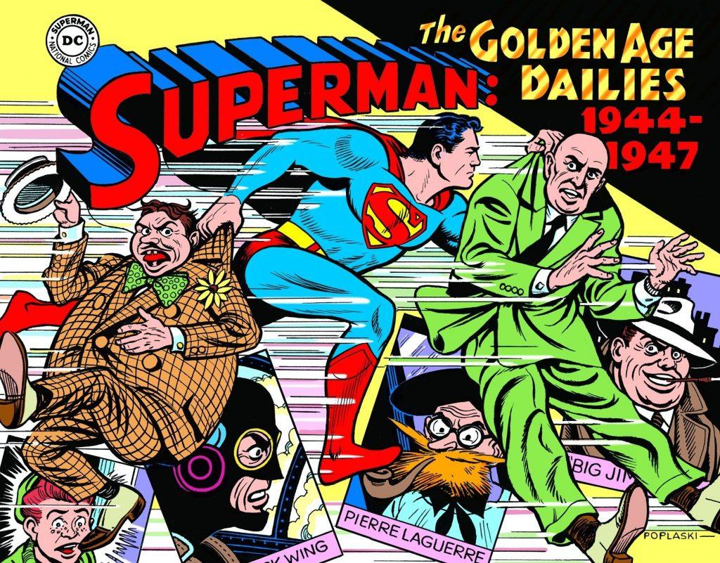 Superman Golden Age Dailies 1944-1947